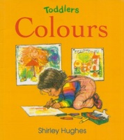 Hughes, Shirley : Colours