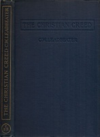 Leadbeater, C. W. : The Christian Creed - Its Origin and Signification