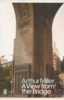Miller, Arthur : A View from the Bridge