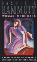 Hammett, Dashiel : Woman in the Dark