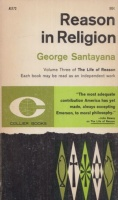 Santayana, George : Reason in Religion - Volume Three of The Life of Reason