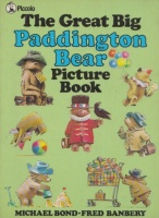 Bond, Michael - Fred Banbery : The Great Big Paddington Bear - Picture Book