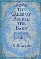 Rowling, J. K.  : The Tales of Beedle the Bard
