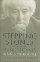 O'Driscoll, Dennis : Stepping Stones - Interviews with Seamus Heaney