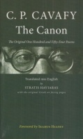 Cavafy, Constantine : The Canon - The Original One Hundred and Fifty-Four Poems