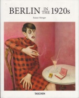 Metzger, Rainer (Ed.) : Berlin in the 1920s