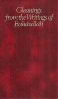 Bahaullah : Gleanings From the Writings of Bahaullah