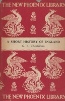 Chesterton, G. K. : A Short History of England