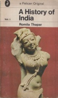Thapar, Romila : A History of India. Vol. I.