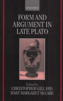 Gill, Christopher (Ed.) - Mary Margaret McCabe (Ed.) : Form and Argument in Late Plato