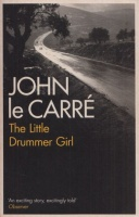 Le Carré, John : The Little Drummer Girl