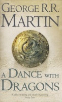 Martin, George R. R. : A Dance with Dragons