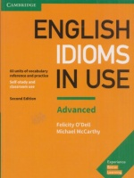 O'Dell, Felicity - Michael McCarthy : English Idioms in Use - Advanced