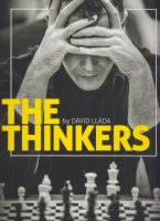 Llada, David  : The Thinkers - A visual Tribute to Chess