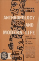 Boas, Franz : Anthropology and Modern Life