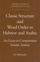 Shlonsky, Ur : Clause Structure and Word Order in Hebrew and Arabic - An Essay in Comparative Semitic Syntax