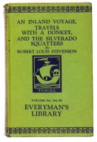 Stevenson, Robert Louis : An inland voyage; Travels with a donkey; The Silverado Squatters