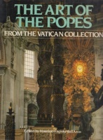 Fagiolo dell'Arco, Maurizio (Ed.) : The Art of the Popes from the Vatican Collection