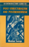 Sarup, Madan : An introductory guide to post-structuralism and postmodernism