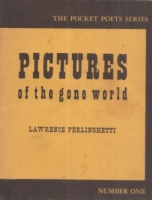 Ferlinghetti, Lawrence : Pictures of the Gone World