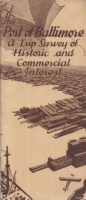 The Port of Baltimore - a Trip Survey of Historic and Commercial Interest [Prospectus]