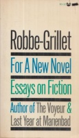Robbe-Grillet, Alain : For a New Novel - Essays on Fiction