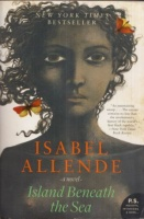 Allende, Isabel : Island Beneath the Sea