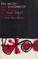 Genet, Jean : The Maids and Deathwatch - two plays
