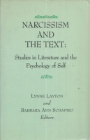 Layton, Linne - Schapiro, Barbara A. : Narcissism and the Text - Studies in Literature and the Psychology of Self