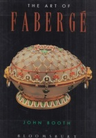 Booth, John : The Art of Faberge