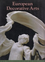 Wardropper, Ian - Lynn Springer Roberts : European Decorative Arts in the Art Institute of Chicago