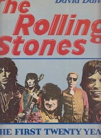 Dalton, David : The Rolling Stones - The First Twenty Years