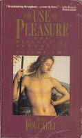Foucault, Michel : The Use of Pleasure. The History of Sexuality Volume 2.