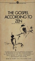Sohl, Robert - Audrey Carr (Ed.) : The Gospel According to Zen - Beyond the Death of God