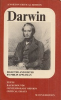 Darwin : Texts, Backgrounds, Contemporary Opinion, Critical Essays.
