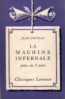 Cocteau, Jean : La Machine Infernale