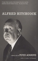 Ackroyd, Peter : Alfred Hitchcock - A Brief Life