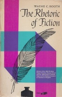 Booth, Wayne C. : The Rhetoric of Fiction