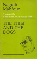 Mahfouz, Naguib : The Thief and the Dogs
