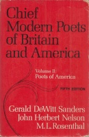 Sanders, Gerald Dewitt (ed.) : Chief Modern Poets of Britain and America. Vol. II.