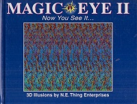 Magic Eye II. - Now You See It...