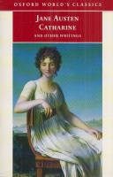 Austen, Jane : Catharine and Other Writings