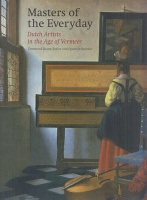 Shawe-Taylor, Desmond - Quentin Buvelot : Masters of the Everyday - Dutch Artists in the Age of Vermeer