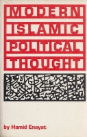 Enayat, Hamid : Modern Islamic Political Thought