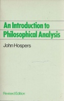 Hospers, John : An Introduction to Philosophical Analysis