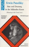 Panofsky, Erwin : Sinn und Deutung in der bildenden Kunst (Meaning in the Visual Arts)