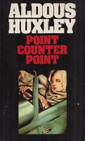 Huxley, Aldous : Point Counter Point