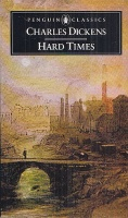 Dickens, Charles : Hard Times - For These Times