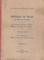 El-Digwy, Prof. Sheikh Youssef : Messages of Peace - A Treatise on Islam