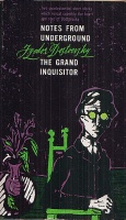 Dostoevsky, Fyodor : Notes from the Underground; The Grand Inquisitor